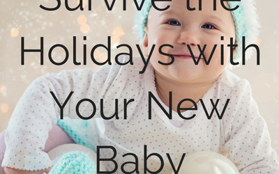 How to Survive the Holidays with a New Baby